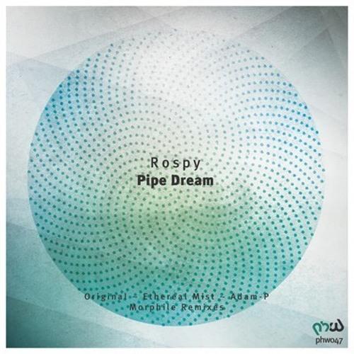Rospy - Pipe Dream (Original Mix) [Progressive House Worldwide]