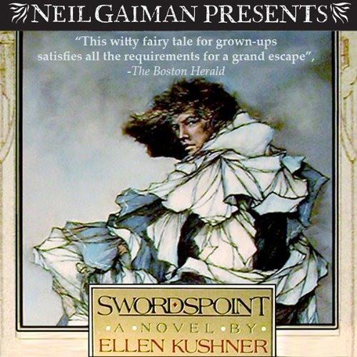 Swordspoint: A Melodrama of Manners by Ellen Kushner, Multi-Cast Narration