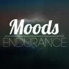 Moods - Endurance
