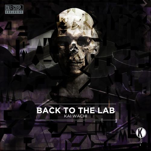 Kai Wachi - Back to the Lab | FREE DOWNLOAD