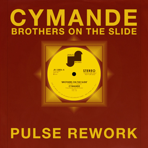 Cymande - Brothers On The Slide (A Young Pulse Rework) [FREE D/L]