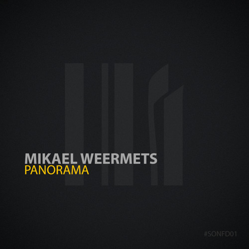 Mikael Weermets - Panorama (Original Mix) (Preview) [SOUND OF NOW] OUT MAY 30TH!!!!