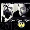 Saari Saari Raat (Remix) - Hassan Haider Khan (https://www.youtube.com/user/hassanhk)