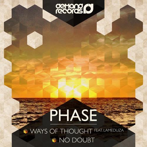 Phase - Ways Of Thought (ft. LaMeduza)