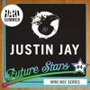 HARD SUMMER FUTURE STARS MINI-MIX #4: JUSTIN JAY