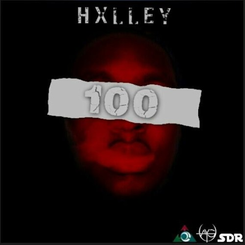 Hxlley - 100 (Prod By RealTalkBeatz)