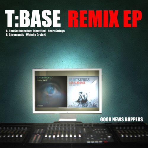 Chromantis - Watcha Cryin 4 (T:Base Remix) (Good News Boppers)