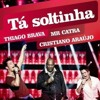 TA SOLTINHA - TIAGO BRAVA - MR CATRA E CRISTIANO ARAUJO PANCADAO 3K - DJ FABIO PR