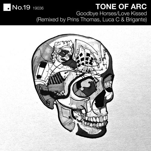 Tone Of Arc - Goodbye Horses & Love Kissed Remixed