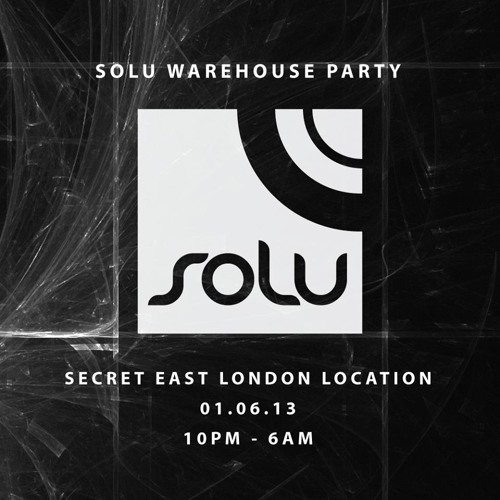 Paul Baker // SOLU Warehouse Party 01.06.13 Promo Mix