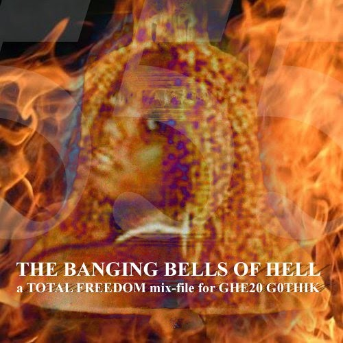 RE-UP BANGING BELLS OF HELL MIXFILE FOR GHE20 G0TH1K (2010 BUT UN-PAUSED FROM 06)