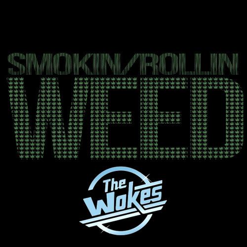 Smokin Weed Rollin Weed