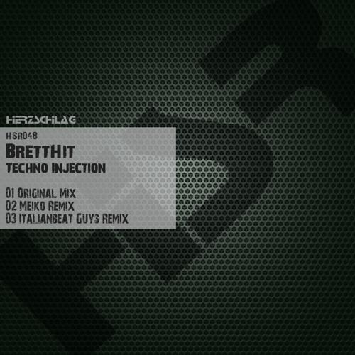 BrettHit - Techno Injection (Original Mix) [Herzschlag Recordings]