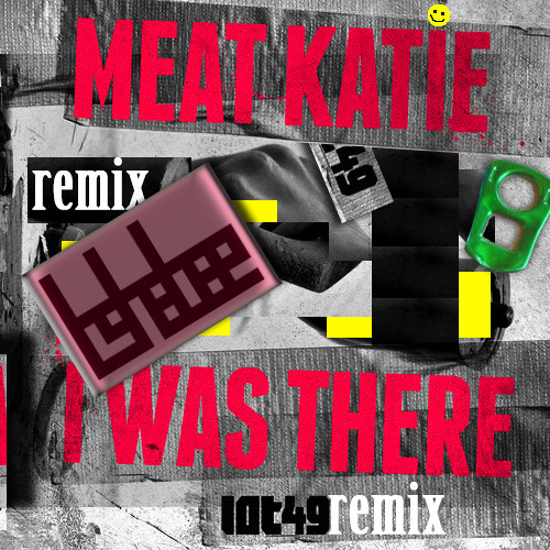Meat Katie - I Was There (tshabee Remix)