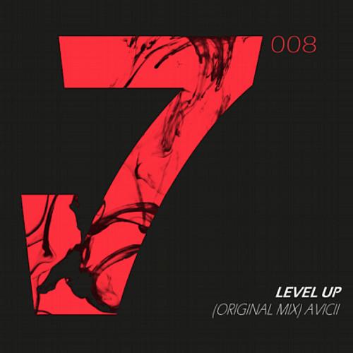 Avicii - Level Up (Original Mix) [FREE DOWNLOAD]