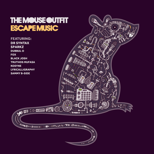 Escape Music - The Mouse Outfit feat.Dr Syntax, Sparkz & Kosyne