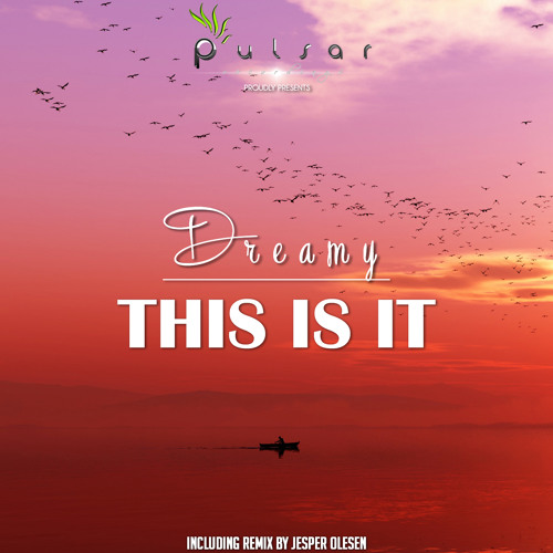 Dreamy - This Is It (Original Banging Mix)