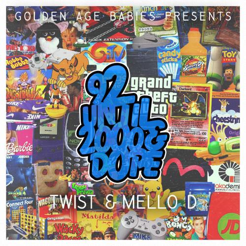 Oliver Jones & Mello D - 92 Until 2000&Dope (Feat. Vibezkid)