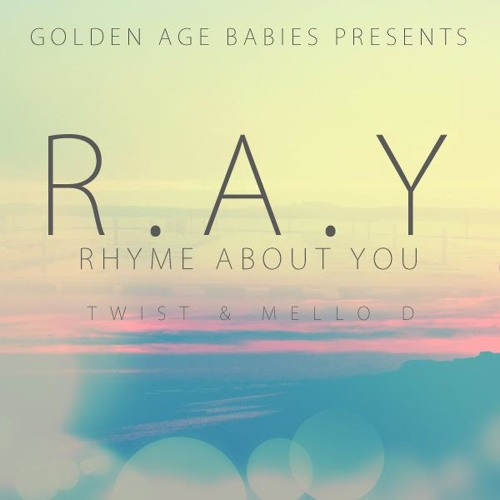 Oliver Jones & Mello D - Rhyme About You (R.A.Y)
