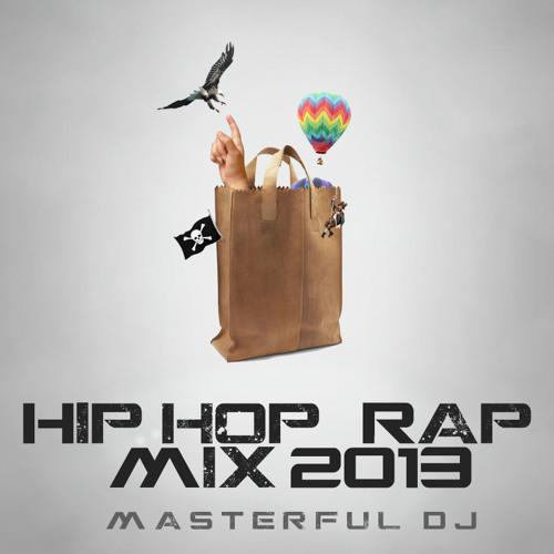 Masterful DJ Hip-hop / Rap / Mix - 2013 **PREVIEW**