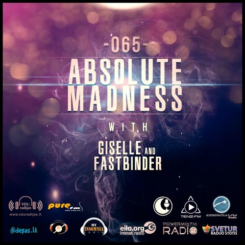 Giselle - Absolute Madness Radioshow May 2013