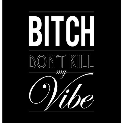 Don't kill my vibe (clean)
