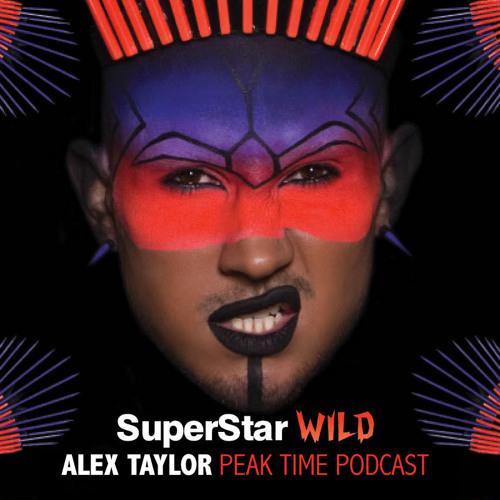 Alex Taylor SuperStar WILD PeakTime Podcast