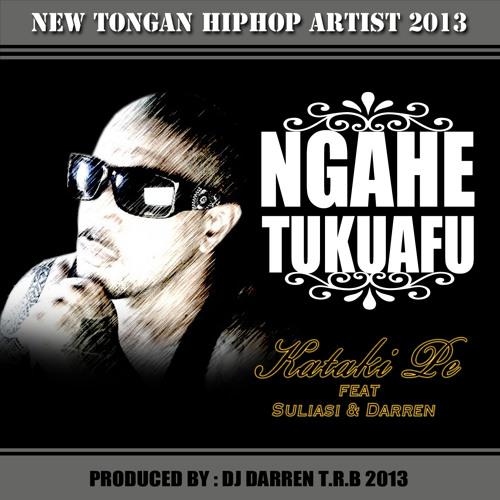 NGAHE TUKUAFU-KATAKI PE Prod by DJ DARREN TRB BEATZ -  - Output