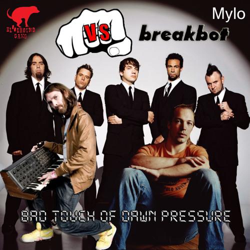 Bloodhound Gang vs. Breakbot vs. Mylo - Bad Touch Of Dawn Pressure (Rudec Mashup)