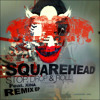 Squarehead feat. Xina - Stop, Drop & Roll