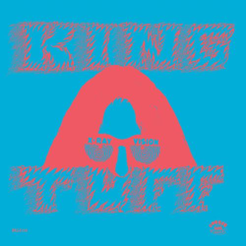 King Tuff: Dancing On You