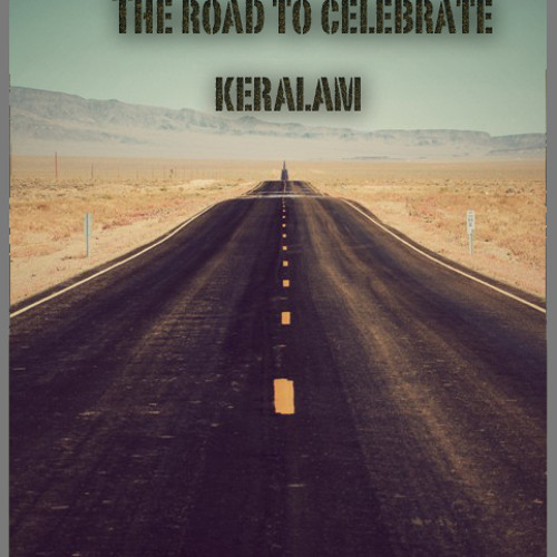 The Road to Celebrate Keralam
