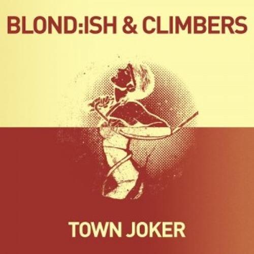 Blond:ish & Climbers - Town Joker / Aldo Alvarez Remix