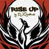Rise UP Feat Logan Rex by DJ Quicktrackz