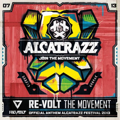 Re-volt - The Movement (Alcatrazz Anthem 2013) (Original)