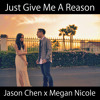 Jason Chen & Megan Nicole - Just Give Me a Reason - Single