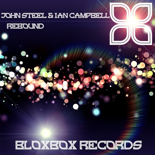BBR015 : John Steel & Ian Campbell - Rebound (Original Mix)