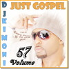 Dj Kimoni JUST GOSPEL Volume 57 (Every Praise is to our God) (1 CD) 5-24-13.mp3