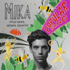 MIKA ft Ariana Grande - Popular Song (iseng)