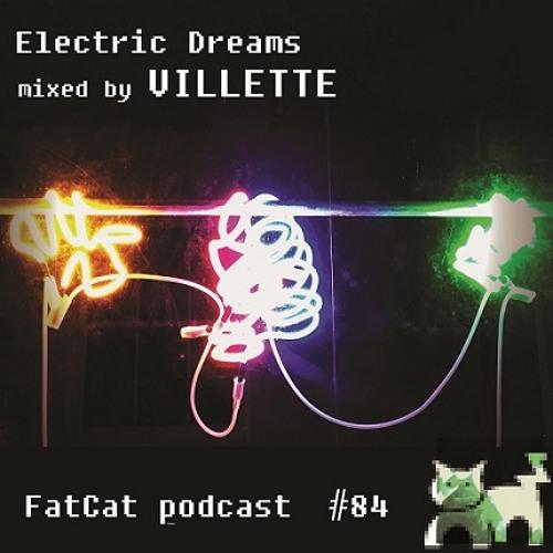 Villette - Electric Dreams - FatCat Records Podcast #84