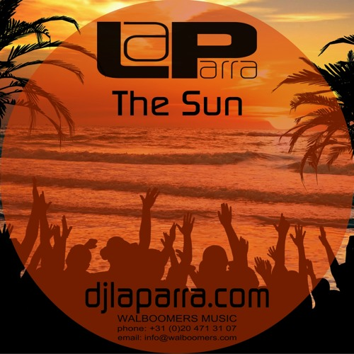 La Parra - The Sun (Deeptech Mix)