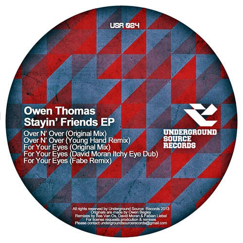 Owen Thomas - Stayin' Friends EP[Underground Source Records] OUT Today!!