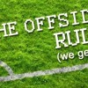 The Offside Rule Season 2 - Episode 28 live from the Women's Champions League Final