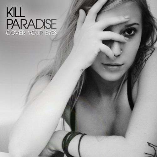Kill Paradise - A Place To Call Home