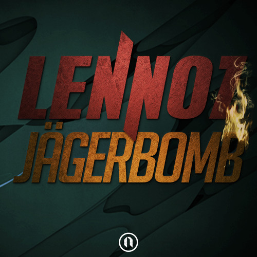 LENNOZ - JAGERBOMB (OUT NOW!)