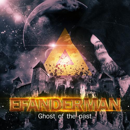 UDF GALAXY - Ghost of the past (Album) - EFANDERMAN