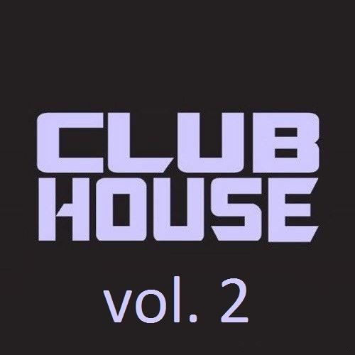 Club House Mix Vol. 2