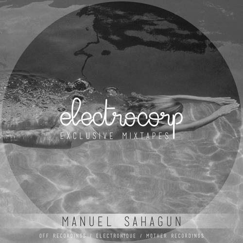 Manuel Sahagun - Electrocorp Mixtape #12