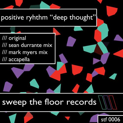 Positive Rhythm - Deep Thought (Mark Myers Mix)
