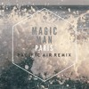 Magic Man - Paris (Pacific Air Remix)